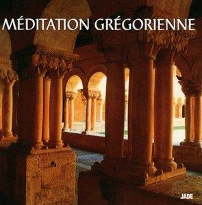 Meditation Gregorienne (Gregorianische Meditation)