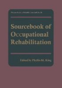 Sourcebook of Occupational Rehabilitation
