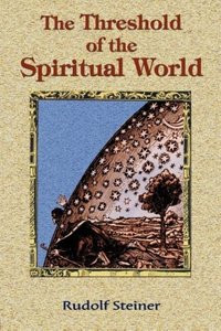 The Threshold of the Spiritual World