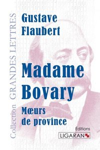 Madame Bovary (grands caractères)