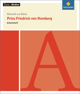 Prinz Friedrich von Homburg - Arbeitsheft
