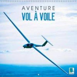 Aventure vol à voile (Calendrier mural 2015 300 × 300 mm Square)