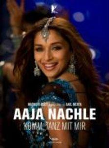 Aaja Nachle - Komm, tanz mit mir