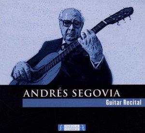 Andres Segovia: Gitarrenrecital
