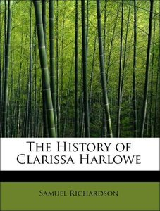 The History of Clarissa Harlowe