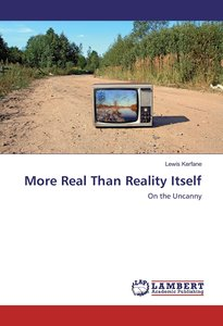 More Real Than Reality Itself
