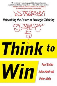 Think to Win: Unleashing the Power of Strategic Thinking
