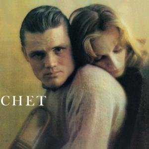 Chet-The Lyrical Trumpet Of Chet Baker