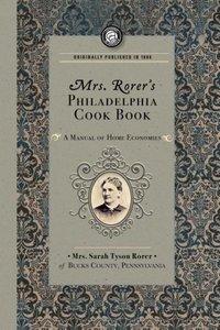 Mrs. Rorer's Philadelphia Cook Book