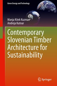 Contemporary Slovenian Timber Architecture for Sustainability