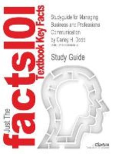 Studyguide for Managing Business and Professional Communication