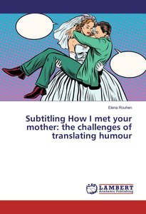 Subtitling How I met your mother: the challenges of translating