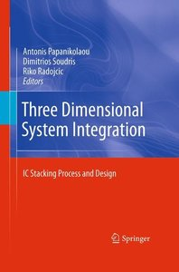 Three Dimensional System Integration