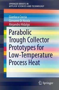 Parabolic Trough Collector Prototypes for Low-temperature Proces