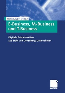 E-Business, M-Business und T-Business