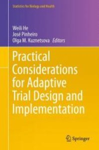 Practical Considerations for Adaptive Trial Design and Implement