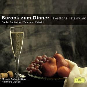 Barock Zum Dinner-Festliche Tafelmusik (CC)