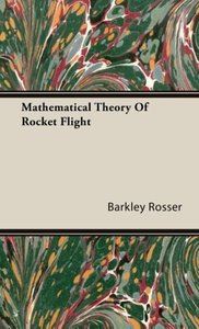 Mathematical Theory of Rocket Flight