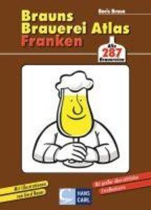 Brauns Brauereiatlas Franken