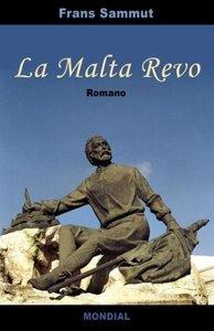 La Malta Revo (Romantraduko En Esperanto)
