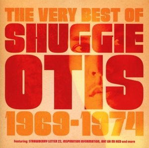 The Best Of Shuggie Otis