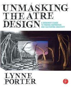 Unmasking Theatre Design: A Designer's Guide to Finding Inspirat