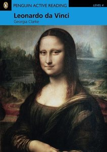 Leonardo Da Vinci. Book and CD-ROM Pack: Level 4
