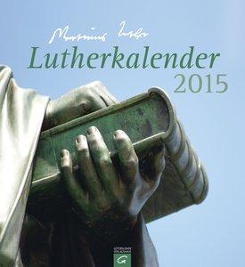 Lutherkalender 2015. Wandkalender