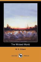 The Wicked World (Dodo Press) - zum Schließen ins Bild klicken