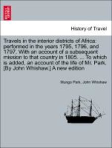 Travels in interior districts of Africa: performed in the years