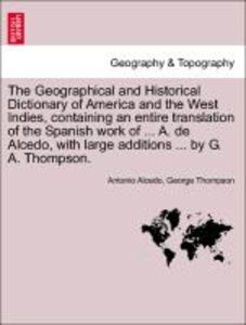 The Geographical and Historical Dictionary of America and the We