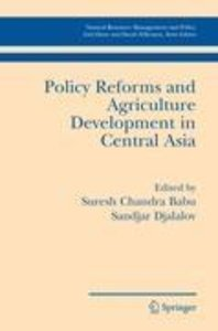 Policy Reforms and Agriculture Development in Central Asia