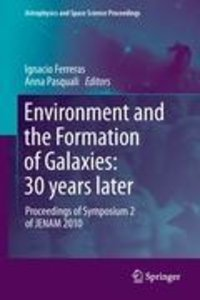 Environment and the Formation of Galaxies: 30 years later