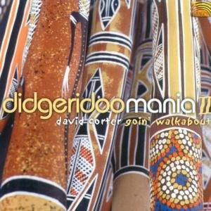 Didgeridoo Mania II-Going Walkabout