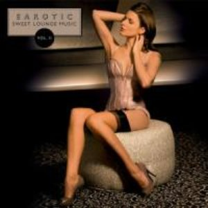 Earotic: Sweet Lounge Music Vol.2