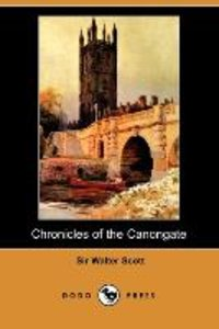Chronicles of the Canongate (Dodo Press)