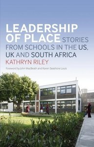 Leadership of Place: Stories from Schools in the Us, UK and Sout