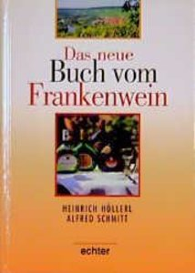Das neue Buch vom Frankenwein