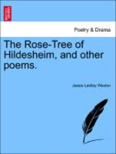 The Rose-Tree of Hildesheim, and other poems.