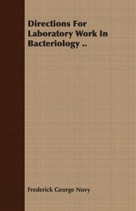 Directions For Laboratory Work In Bacteriology ..