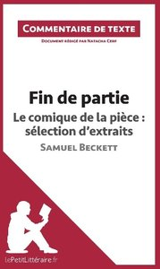 Fin de partie de Beckett - Le comique de la pièce : sélection d'