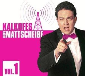 Kalkofes Radio-Mattscheibe Vol.1