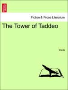 The Tower of Taddeo. Vol. II