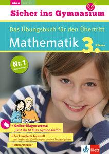 Sicher ins Gymnasium Mathematik 3. Klasse