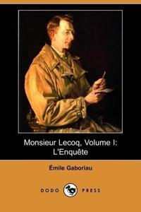 Monsieur Lecoq, Volume I