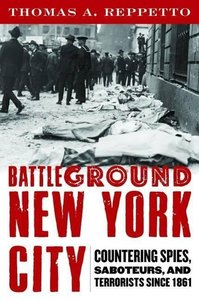 Battleground New York City: Countering Spies, Saboteurs, and Ter