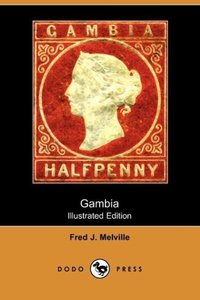 Gambia (Illustrated Edition) (Dodo Press)