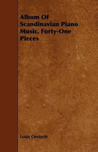 Album of Scandinavian Piano Music, Forty-One Pieces