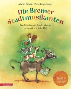 Die Bremer Stadtmusikanten. Mit CD