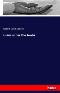Islam under the Arabs